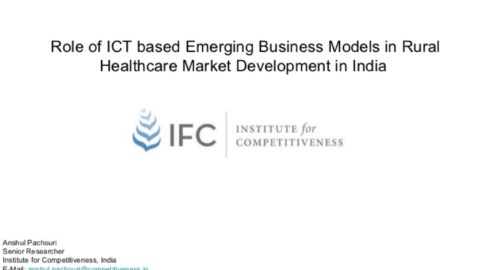 Role of ICT based Engineering Business Models in Rural Healthcare Market Development In India