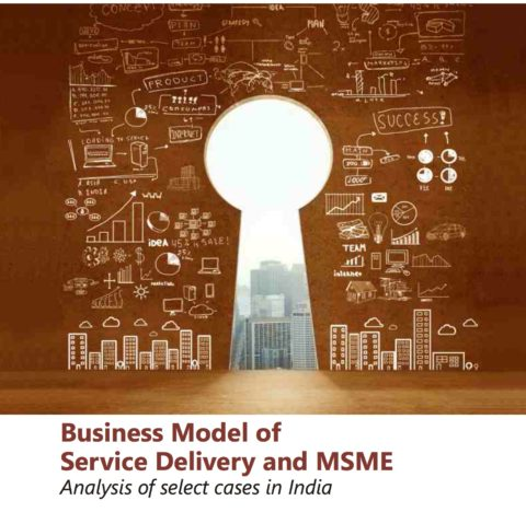 Business Model of Service Delivery and MSME