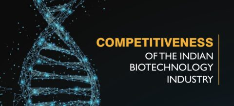 Competitiveness of Indian Biotechnology Industry