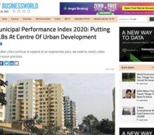 Municipal Performance Index 2020: Putting ULBs at the centre of urban development